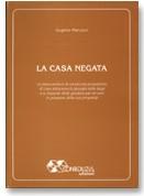 LA CASA NEGATA
