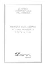LE LOCAZIONI DIVERSE ESTRANEE ALLA DISCIPLINA DELLE LEGGI N.392/78 E 431/98
