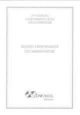 REQUISITI E RESPONSABILITà DELL'AMMINISTRATORE