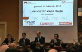 TRC – 24.2.2017 – Progetto Casa Italia