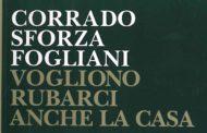 Corrado Sforza Fogliani – Vogliono rubarci anche la casa