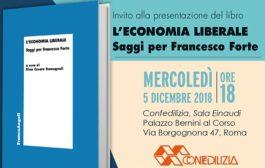 """Presentazione del libro """"L'economia liberale. Saggi per Francesco Forte"""""""