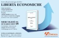 """Presentazione del libro """"Libertà economiche"""""""