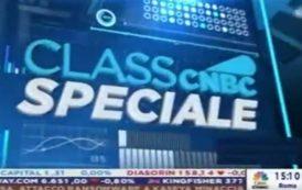 Class CNBC – 5.7.2021 – Speciale Class CNBC