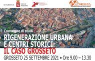 Rigenerazione urbana e centri storici: il caso Grosseto