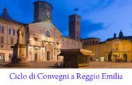 Ciclo di Convegni a Reggio Emilia